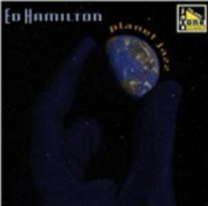 Planet Jazz - CD Audio di Ed Hamilton