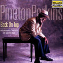 Back on Top - CD Audio di Pinetop Perkins