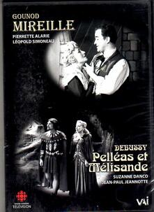 Mirelle-Pelleas Et Melisande - DVD