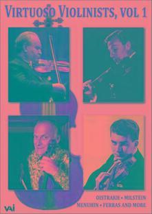 Virtuoso Violinists Vol. 1 - DVD
