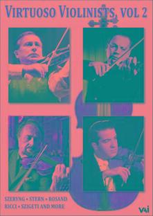 Virtuoso Violinists Vol. 2 - DVD