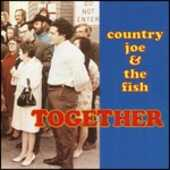 CD Together 1968 Country Joe & the Fish