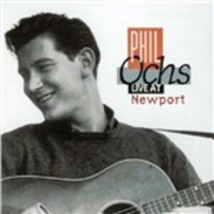 Live at Newport - CD Audio di Phil Ochs