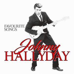 Favourite Songs - Vinile LP di Johnny Hallyday