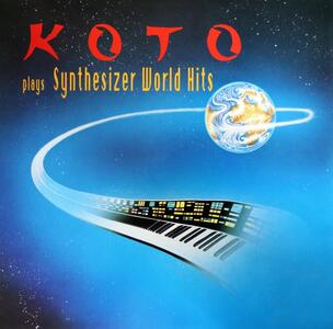Plays Synthesizer World Hits - Vinile LP di Koto