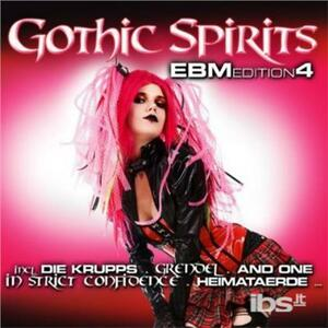 Gothic Spirits Ebm Vol.4 - CD Audio
