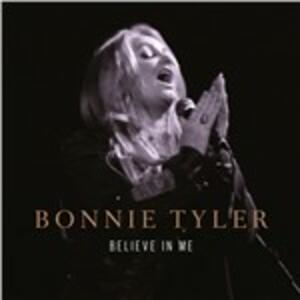 Believe in Me - CD Audio Singolo di Bonnie Tyler