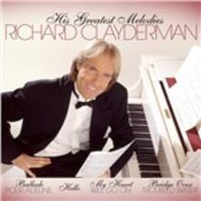 His Greatest Melodies - CD Audio di Richard Clayderman