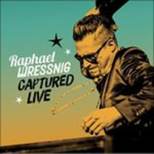 Captured Live - Vinile LP di Raphael Wressnig