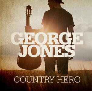Country Hero - CD Audio di George Jones