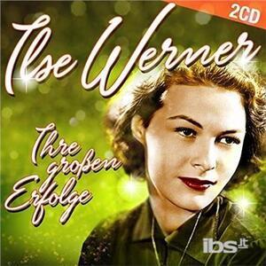 Ihre Grossen Erfolge - CD Audio di Ilse Werner