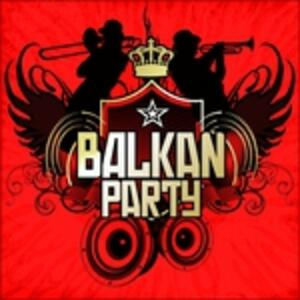 Balkan Party - CD Audio