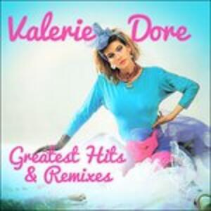 Greatest Hits & Remixes - CD Audio di Valerie Dore