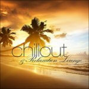 Chillout and Relaxation - CD Audio