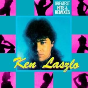 Greatest Hits & Remixes - CD Audio di Ken Laszlo