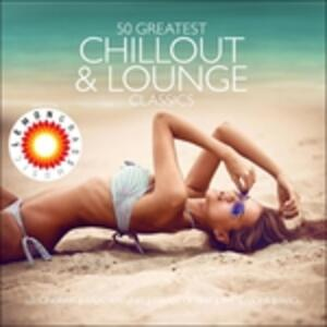 50 Greatest Chillout - CD Audio