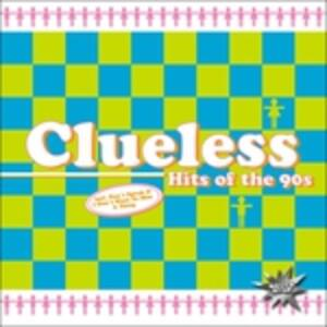 Hits of the 90s - CD Audio di Clueless