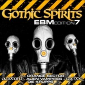 Gothic Spirits Ebm Edition vol.7 - CD Audio