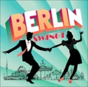 Berlin Swingt - CD Audio