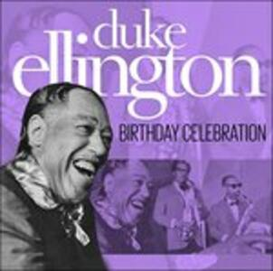 Birthday Celebration - CD Audio di Duke Ellington