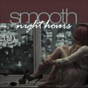 Smooth Night Hours - CD Audio