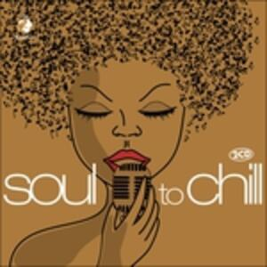 Soul to Chill - CD Audio