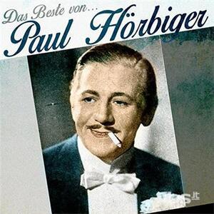 Das Beste Von - CD Audio di Paul Hörbiger