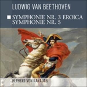 Symphonie n.3 Eroica - Sym - CD Audio di Ludwig van Beethoven