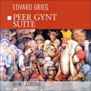 Peer Gynt Suite - CD Audio di Edvard Grieg