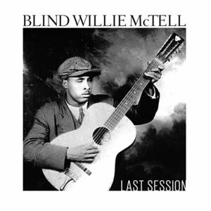 Last Session - CD Audio di Blind Willie McTell