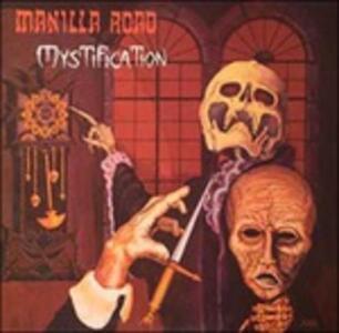 Mystification - CD Audio di Manilla Road