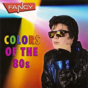 Colors of the 80's - CD Audio di Fancy