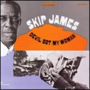 Devil Got my Woman - CD Audio di Skip James