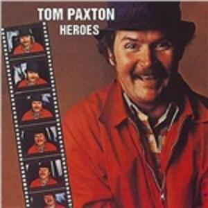 Heroes - CD Audio di Tom Paxton
