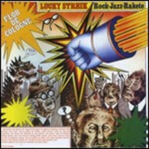 Lucky Streik - CD Audio di Floh de Cologne