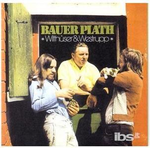 Bauer Plath - CD Audio di Witthuser & Westrupp