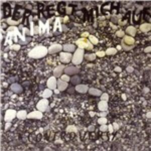 Der Regt Mich Auf - CD Audio di Anima