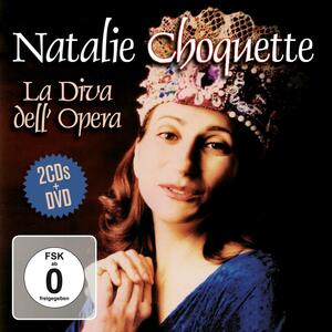 La diva dell'opera - CD Audio di Natalie Choquette