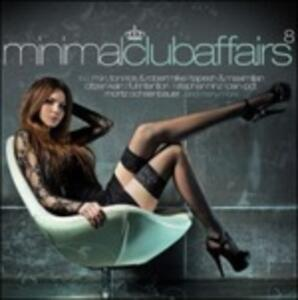 Minimal Club Affairs vol. 8 - CD Audio