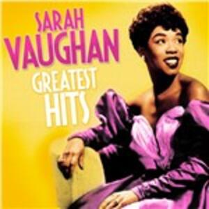 Greatest Hits - CD Audio di Sarah Vaughan