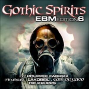 Gothic Spirits Ebm Vol.6 - CD Audio