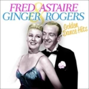 Golden Dance Hits - CD Audio di Fred Astaire