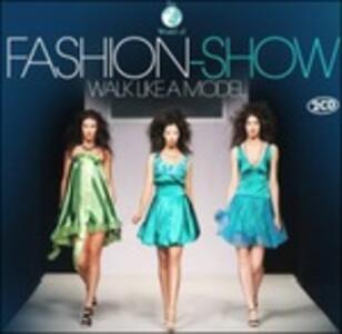 Fashion-Show. Walk Like a Model - CD Audio