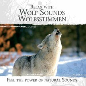 Relax with Wolf Sounds - CD Audio