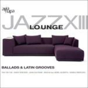 Jazz Lounge vol.13 - CD Audio