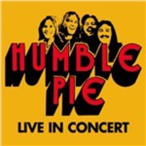 Live in Concert - CD Audio di Humble Pie