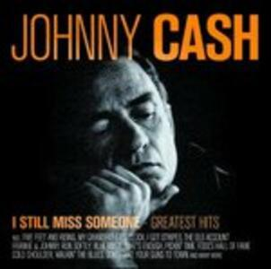 I Still Miss Someone - CD Audio di Johnny Cash