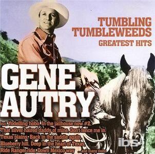 Tumbling Tumbleweeds - CD Audio di Gene Autry