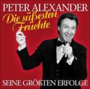 Die Susesten Fruchte - CD Audio di Peter Alexander