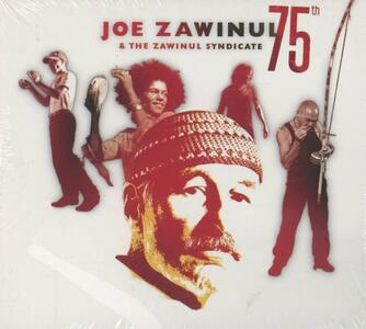 Joe Zawinul 75th - CD Audio di Joe Zawinul